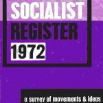 The Socialist Register 1972